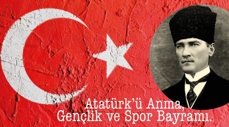 Atatürk'ü Anma Gençlik ve Spor Bayramı, 19 mayis Atatürk'ü Anma, Gençlik ve Spor Bayramı, 19 maj atatürk dag, atatürk dag, 19 maj tyrkiet