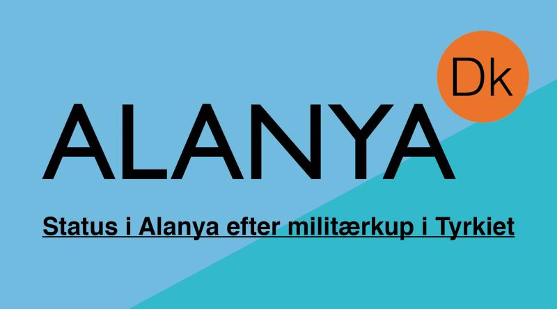 er-alanya-sikkert-militærkup-tyrkiet