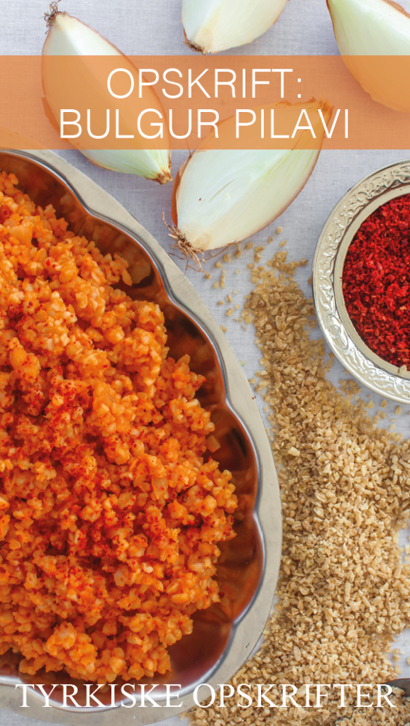 opskrifter på tyrkisk mad, tyrkisk bulgur, bulgur fra Tyrkiet, bulgur med tomatpure, røde bulgur, opskrift på god bulgur, mad fra Tyrkiet