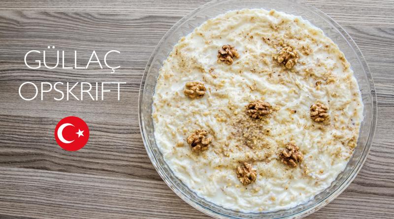 güllac opskrift, opskrift på güllac, opskrift på gullac, gullac opskrift, tyrkiske kager, tyrkiske opskrifter, opskrift på tyrkisk kage, ramadan opskrifter, opskrifter til ramadanen