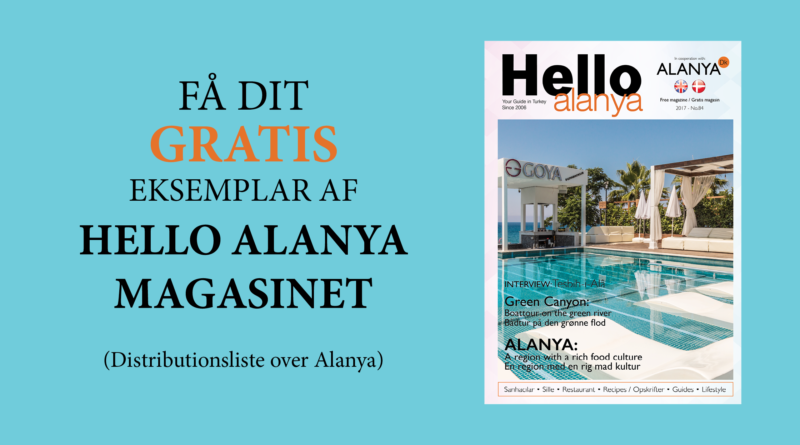 Alanyadk magasin, dansk magasin alanya, hello alanya, magasin om alt om alanya, info om alanya magasin,