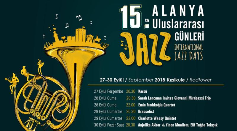 Alanya jazz festival 2018, 2018 jazz festival, jazz festival, alanya jazz festival, jazz festival alanya, alanya festival, festival alanya